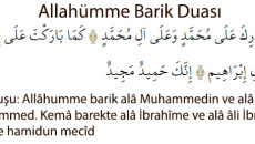 Allâhümme Barik Türkçe Okunuşu Allâhümme barik alâ Muhammedin ve alâ âli Muhammed Kemâ barekte alâ İbrahîme ve alâ âli İbrahim İnneke hamidün mecîd Türkçe Manası Allah'ım! Muhammed'e ve Muhammed'in ümmetine […]